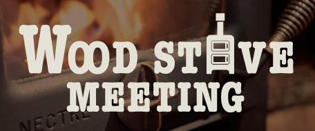 Woodstove Meeting